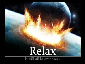 Relax asteroid disaster earth